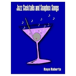 Jazz Cocktails and Soapbox Songs